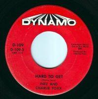 INEZ & CHARLIE FOXX - HARD TO GET - DYNAMO