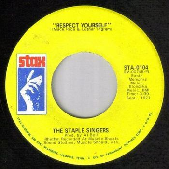 STAPLE SINGERS - RESPECT YOURSELF - STAX
