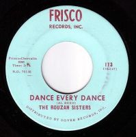 ROUZAN SISTERS - DANCE EVERY DANCE - FRISCO