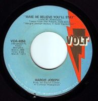 MARGIE JOSEPH - MAKE ME BELIEVE YOU'LL STAY - VOLT