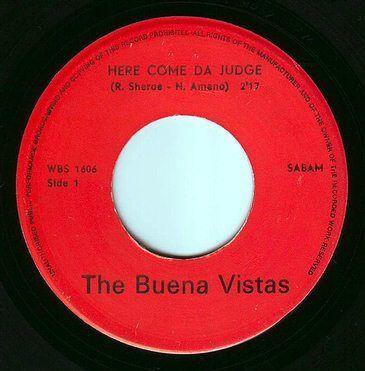 BUENA VISTAS - HERE COME DA JUDGE - WBS