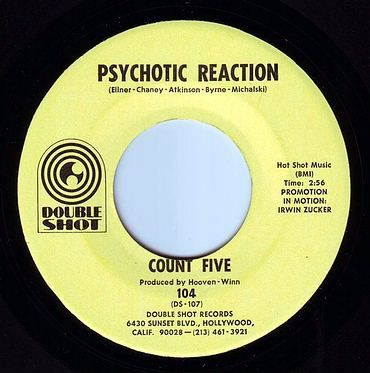 COUNT FIVE - PSYCHOTIC REACTION - DOUBLE SHOT