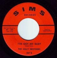 KELLY BROTHERS - I'VE GOT MY BABY - SIMS