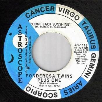 PONDEROSA TWINS PLUS ONE - COME BACK SUNSHINE - ASTROSCOPE
