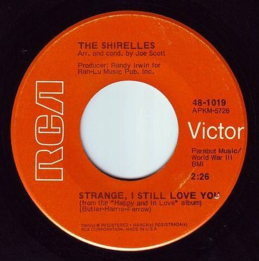 SHIRELLES - STRANGE I STILL LOVE YOU - RCA