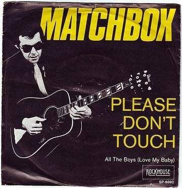 MATCHBOX - PLEASE DON'T TOUCH - ROCKHOUSE