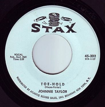 JOHNNIE TAYLOR - TOE HOLD - STAX