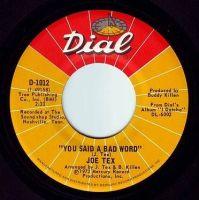 JOE TEX - YOU SAID A BAD WORD - DIAL