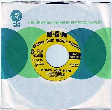 TURLEY RICHARDS - WHAT'S YOUR NAME - MGM DJ