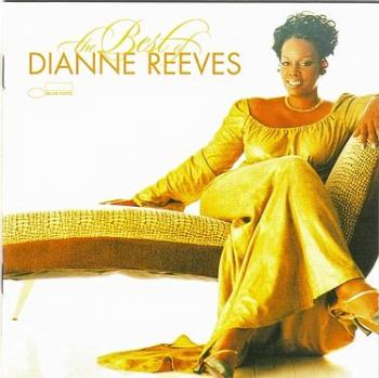 DIANNE REEVES - THE BEST OF - BLUE NOTE