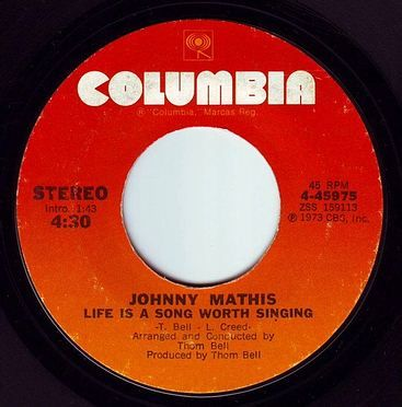 JOHNNY MATHIS - LIFE IS A SONG WORTH SINGING - COLUMBIA