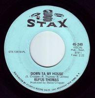 RUFUS THOMAS - DOWN TA MY HOUSE - STAX