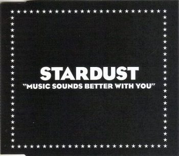 STARDUST - MUSIC SOUNDS BETTER WITH YOU - VIRGIN