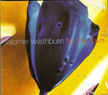 LALOMIE WASHBURN - TRY MY LOVE - ISLAND