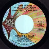 DENISE LA SALLE - WHAT IT TAKES TO GET A GOOD WOMAN - WESTBOUND