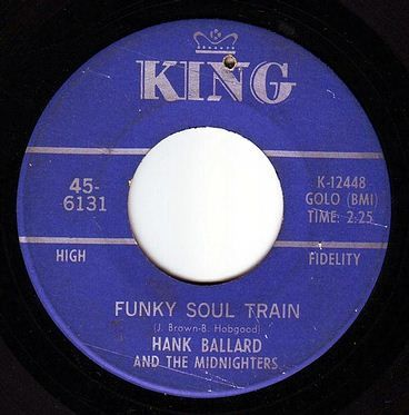 HANK BALLARD & THE MIDNIGHTERS - FUNKY SOUL TRAIN - KING