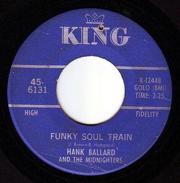 HANK BALLARD & THE MIDNIGHTERS - FUNKY SOUL TRAIN - KING