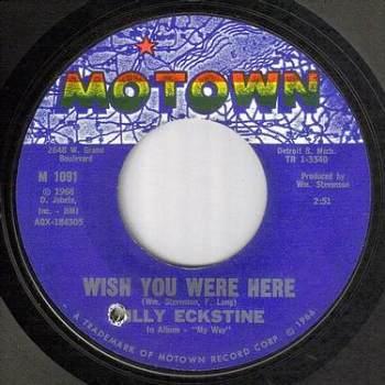 BILLY ECKSTINE - WISH YOU WERE HERE - MOTOWN