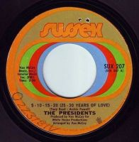 PRESIDENTS - 5-10-15-20 (25-30 YEARS OF LOVE) - SUSSEX