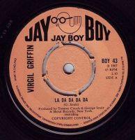 VIRGIL GRIFFIN - LA DA DA DA - JAY BOY