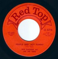 DON GARDNER & DEE DEE FORD - PEOPLE SHO' ACT FUNNY - RED TOP