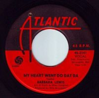BARBARA LEWIS - MY HEART WENT DO DAT DA - ATLANTIC