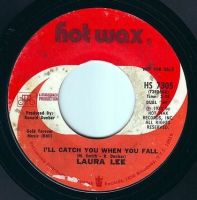 LAURA LEE - I'LL CATCH YOU WHEN YOU FALL - HOT WAX DEMO