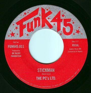 PC'S LTD - STICKMAN - FUNK 45