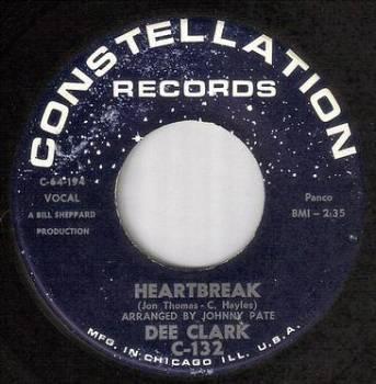 DEE CLARK - HEARTBREAK - CONSTELLATION