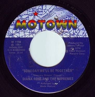 DIANA ROSS & THE SUPREMES - SOMEDAY WE'LL BE TOGETHER - MOTOWN