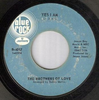 BROTHERS OF LOVE - YES I AM - BLUE ROCK