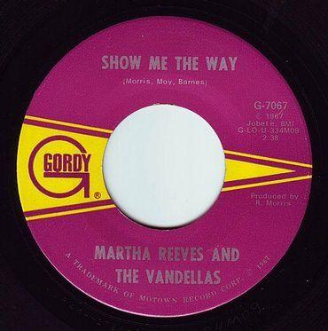 MARTHA REEVES & THE VANDELLAS - SHOW ME THE WAY - GORDY