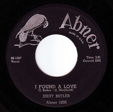 JERRY BUTLER - I FOUND A LOVE - ABNER