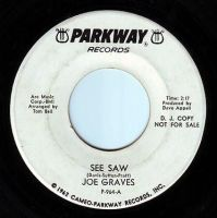 JOE GRAVES - SEE SAW - PARKWAY DEMO