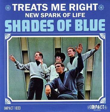 SHADES OF BLUE - TREATS ME RIGHT - IMPACT