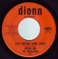 BRENDA & THE TABULATIONS - STAY TOGETHER YOUNG LOVERS - DIONN