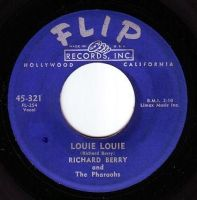 RICHARD BERRY & The Pharaohs - LOUIE LOUIE - FLIP