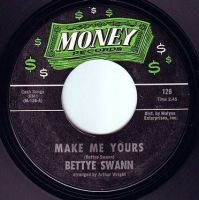 BETTYE SWANN - MAKE ME YOURS - MONEY