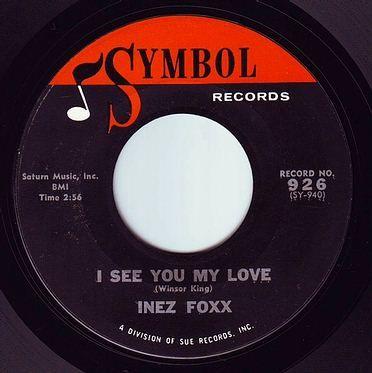 INEZ FOXX - I SEE YOU MY LOVE - SYMBOL