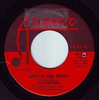 DRIFTERS - AIN'T IT THE TRUTH - ATLANTIC