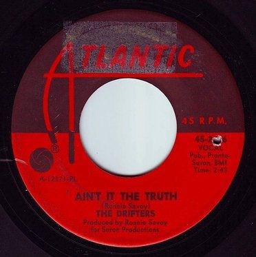 DRIFTERS - AIN'T IT THE TRUTH - ATLANTIC
