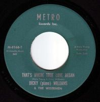 DICKY WILLIAMS & THE WISERMEN - THAT'S WHERE TRUE LOVE BEGAN - METRO