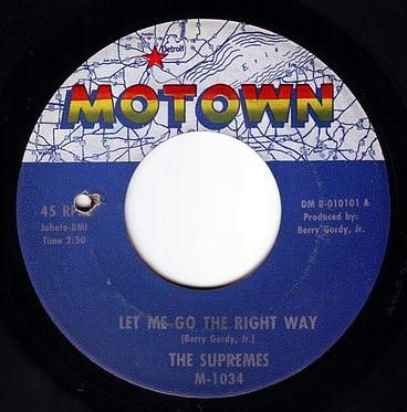 SUPREMES - LET ME GO THE RIGHT WAY - MOTOWN