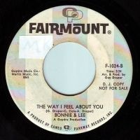 BONNIE & LEE - THE WAY I FEEL ABOUT YOU - FAIRMOUNT DEMO