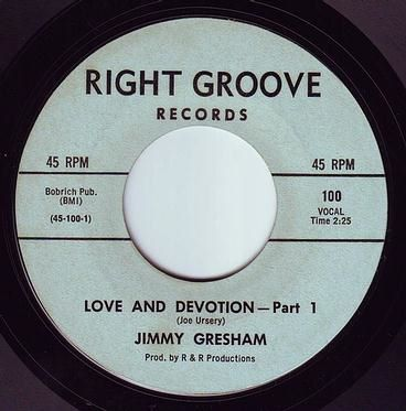 JIMMY GRESHAM - LOVE AND DEVOTION - RIGHT GROOVE