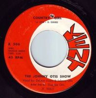 JOHNNY OTIS SHOW - COUNTRY GIRL - KENT