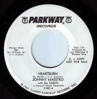 JOHNNY MAESTRO & THE CRESTS - HEARTBURN - PARKWAY DEMO