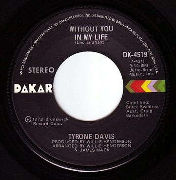 TYRONE DAVIS - WITHOUT YOU IN MY LIFE - DAKAR
