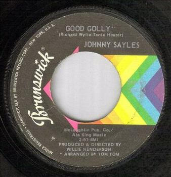 JOHNNY SAYLES - GOOD GOLLY - BRUNSWICK