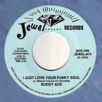 BUDDY ACE - I JUST LOVE YOUR FUNKY SOUL - JEWEL
